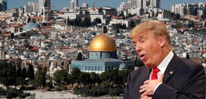 ABD BAŞKANI TRUMP KUDÜS'Ü İSRAİL'İN BAŞKENTİ OLARAK TANIDI