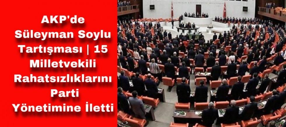 Ak Partili 15 Milletvekili Bakan Soylu'nun İstifasını İstiyor