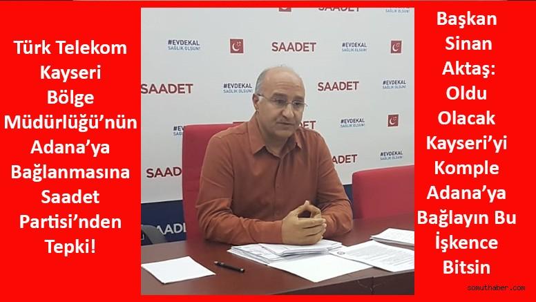 Başkan Aktaş: Türk Telekom Kayseri Bölge Müdürlüğü Kapatılmasın!