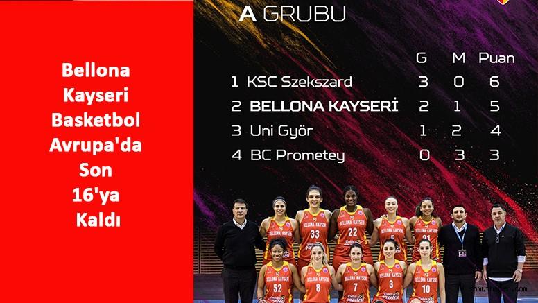 Bellona Kayseri Basketbol Avrupa'da Son 16'ya Kaldı