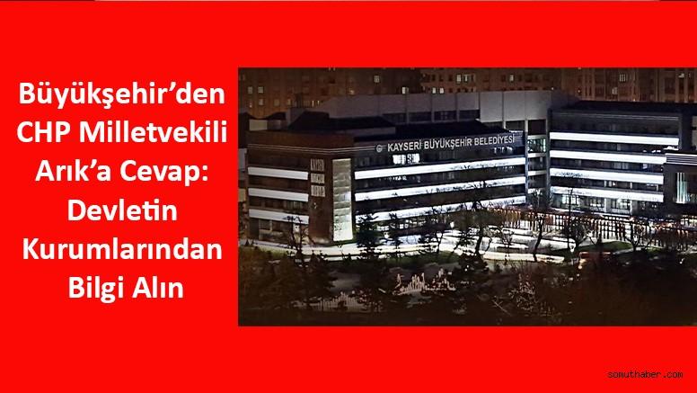 Büyükşehir'den CHP Milletvekili Arık'a Cevap: Devletin Kurumlarından Bilgi Alın