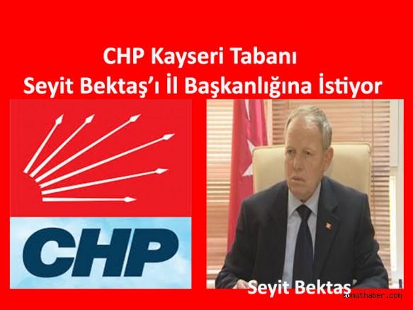 CHP Kayseri Tabanından Seyit Bektaş'a Başkanlık Baskısı