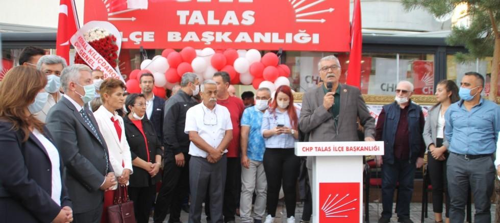 CHP Talas İlçe Teşkilatı Yeni Binasında Hizmet Verecek