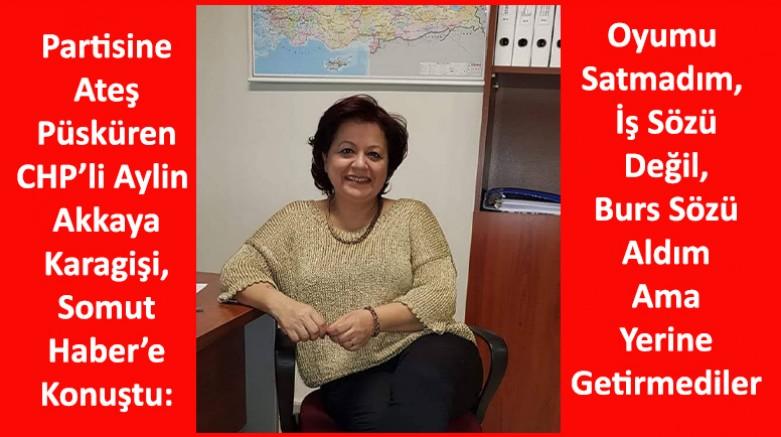 CHP Üyesi Aylin Akkaya Karagisi: Melikgazi Kongresinde Oyumu Satmadım