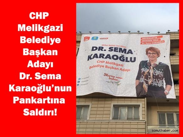 Dr. Sema Karaoğlu'nun Pankartına Sabotaj