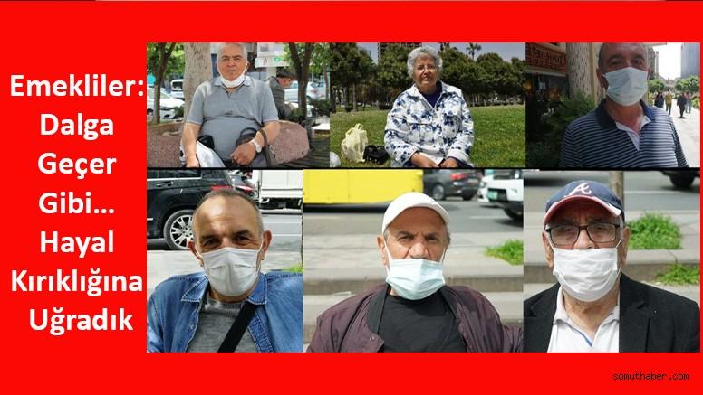 Emekliler: Dalga Geçer Gibi… Hayal Kırıklığına Uğradık