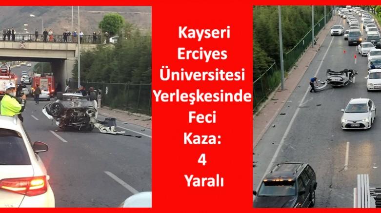 Erciyes Üniversitesi Yerleşkesinde Feci Kaza: 4 Yaralı