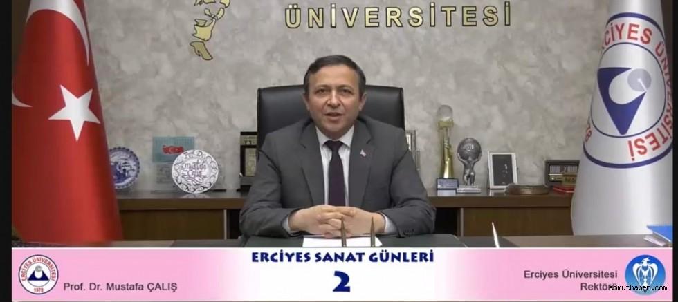 """ERÜ'de """"2. Erciyes Sanat Günleri"""" Başladı"""