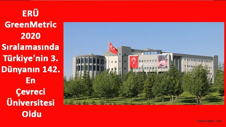 ERÜ GreenMetric 2020 Sıralamasında Türkiye'nin 3. Dünyanın 142. En Çevreci Üniversitesi Oldu
