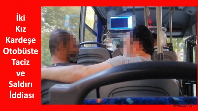 İki Kız Kardeşe Otobüste Taciz ve Saldırı İddiası
