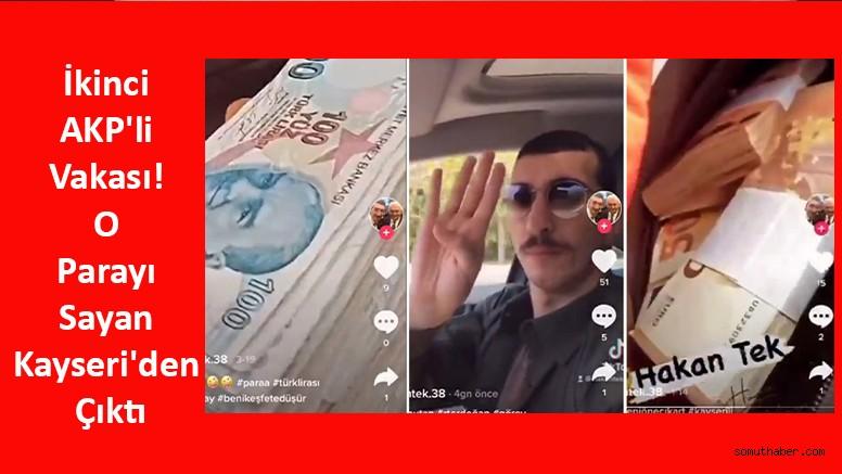 İkinci AKP'li Vakası! O Parayı Sayan Kayseri'den Çıktı