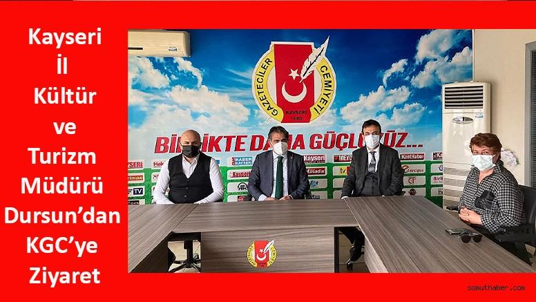 İl Kültür ve Turizm Müdürü Dursun'dan KGC'ye Ziyaret