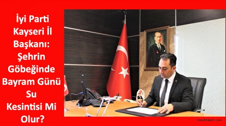 İyi Partili Ataman: Şehrin Göbeğinde Bayram Günü Su Kesintisi Mi Olur?
