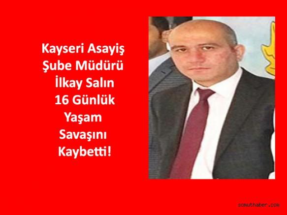 Kayseri Asayiş Şube Müdürü, Kazada Hayatını Kaybetti!