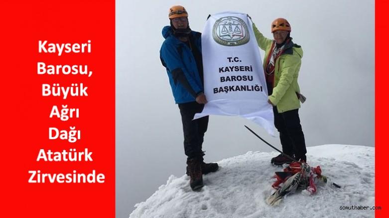 Kayseri Barosu, Büyük Ağrı Dağı Atatürk Zirvesinde