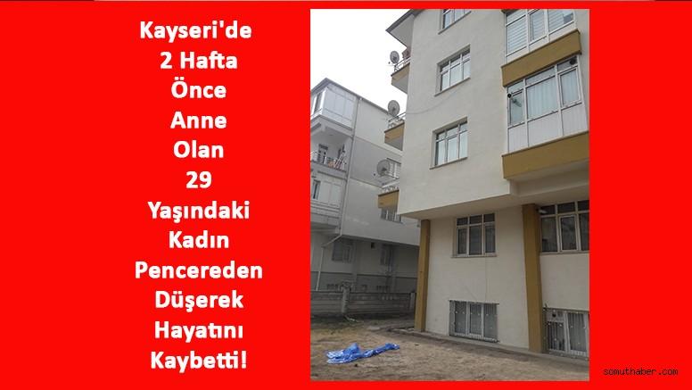 Kayseri'de 2'nci Kattan Düşen Kadın Öldü