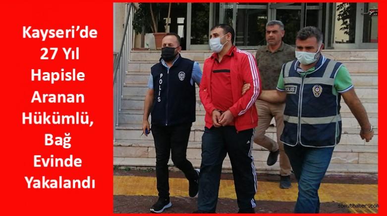 Kayseri'de 27 Yıl Hapisle Aranan Hükümlü, Bağ Evinde Yakalandı