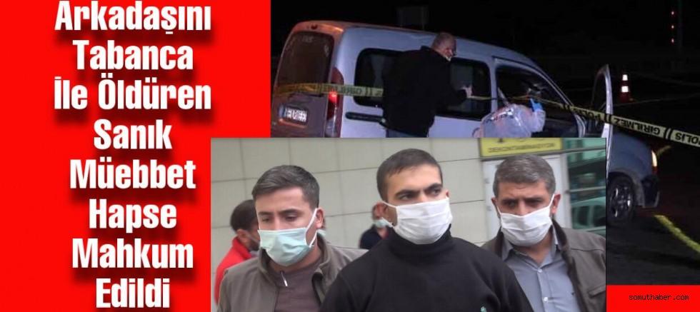 Kayseri'de Arkadaşını Tabanca İle Öldüren Sanığa Müebbet