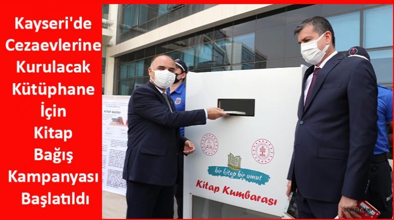 Kayseri'de Cezaevlerine Kurulacak Kütüphane İçin Kitap Bağış Kampanyası Başlatıldı