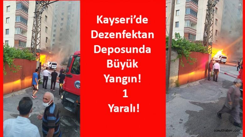 Kayseri'de Dezenfektan Deposunda Büyük Yangın! 1 Yaralı