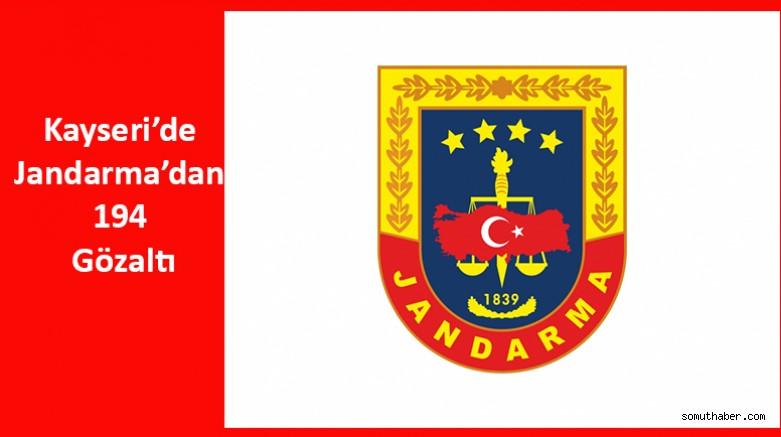 Kayseri'de Jandarma'dan 194 Gözaltı