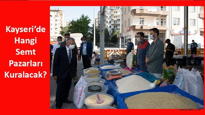 Kayseri'de Kısıtlamada Açılacak Semt Pazarları Belirlendi