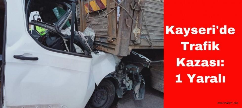 Kayseri'de Trafik Kazası 1 Yaralı