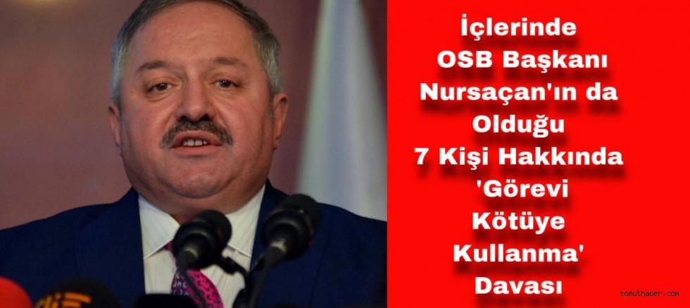 Kayseri OSB Yöneticilerine 'Görevi Kötüye Kullanma' Davası