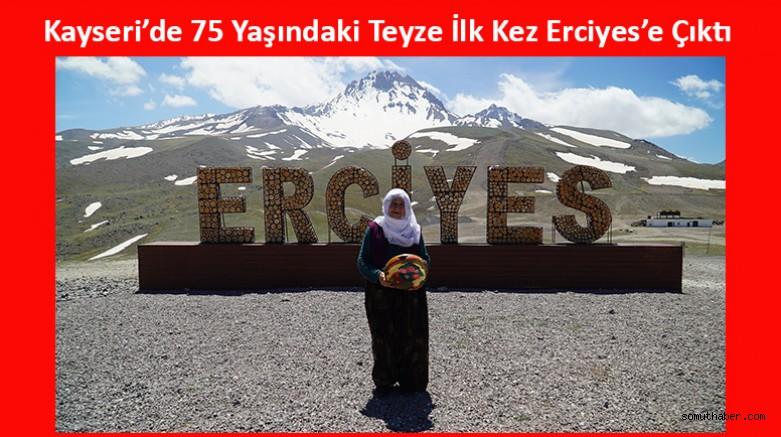 Kayserili Kadın 75 Yıllık Ömründe İlk Kez Erciyes'e Çıktı