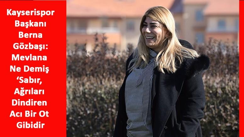Kayserispor Başkanı Gözbaşı'dan 'Sabır' Çağrısı