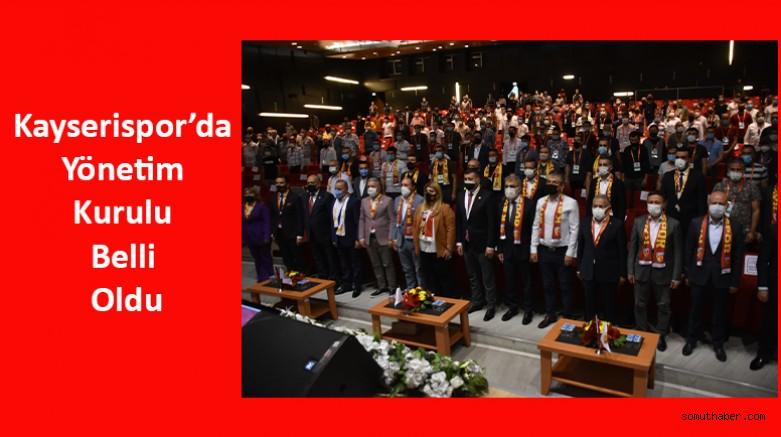 Kayserispor'da Yönetim Kurulu Belli Oldu