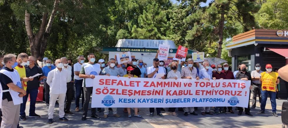KESK Kayseri: Sefalet Zammını ve Toplu Satış Sözleşmesini Kabul Etmiyoruz