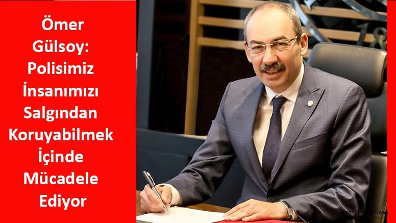 KTO Başkanı Gülsoy'dan Polis Haftası Mesajı