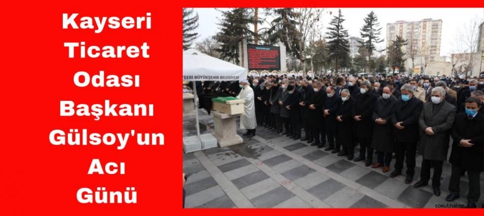 KTO Başkanı Gülsoy'un Acı Günü