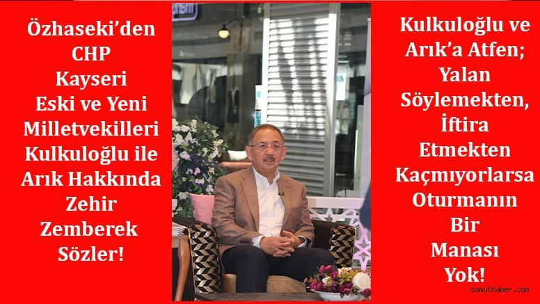 Özhaseki'den, CHP Kayseri Milletvekillerine Ağır Eleştiri