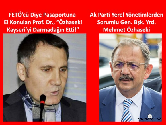 Prof. Dr. Mehmet Öcal: Özhaseki Kayseri'yi Darmadağın Etti!