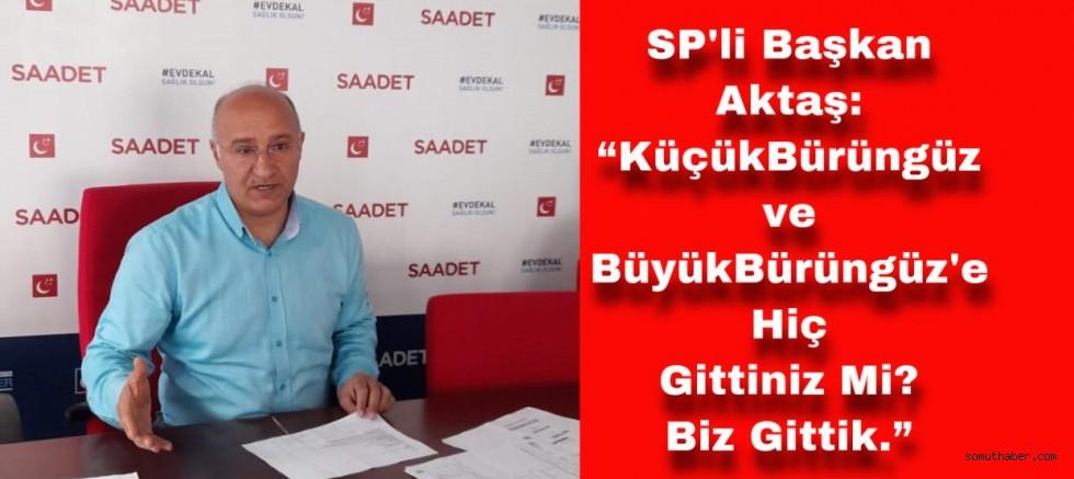 Saadet Partili Aktaş, Başkan Palancıoğlu'na Seslendi