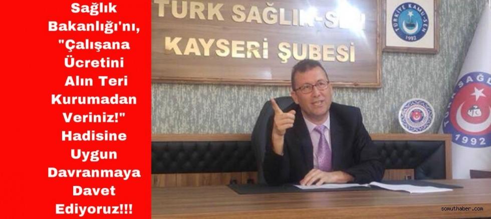 Türk Sağlık-Sen Başkanı Ünal, Sağlık Çalışanlarının Hak Olan Ek Ödemenin Yapılmasını İstedi